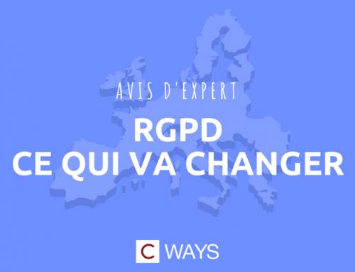Avis d'expert : RGPD, ce qui va changer !