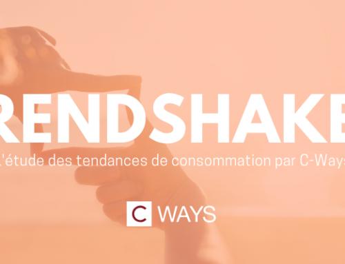 TRENDSHAKER, l'étude des tendances de consommation par C-Ways